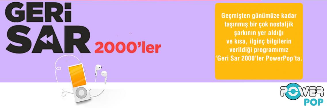 Geri Sar 2000ler