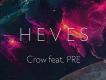 Crow ve Pre'den yepyeni EP: ''Heves''