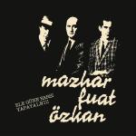 Mazhar Fuat Özkan - Ele Güne Karşı