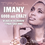 Imany - The Good, The Bad And The Crazy  (filatov And Karas Remix)