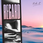 Regard - Ride It