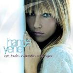 Hande Yener - Acele Etme