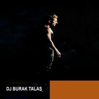 Dj Burak Talas