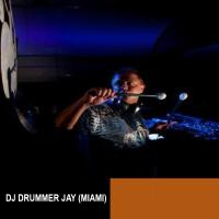 Dj Drummer Jay (Miami)