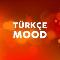 Türkçe Mood