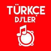 Türkçe DJ'ler