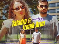 Irmak Arıcı ve Taladro işbirliği çok yakında müzikseverlerle buluşacak.