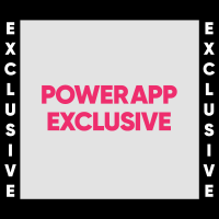 PowerApp Exclusive