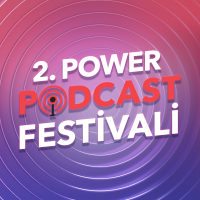 2. Power Podcast Festivali