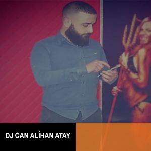Dj Can Alihan Atay