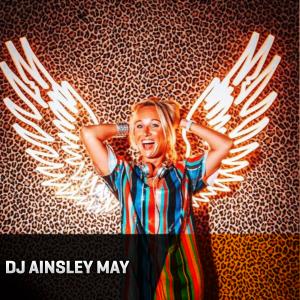 Dj Ainsley May