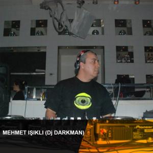 Mehmet Işıklı (Dj Darkman)