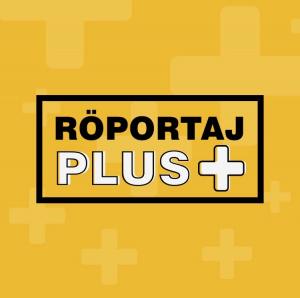 Röportaj Plus