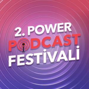 2. Power Podcast Festivali