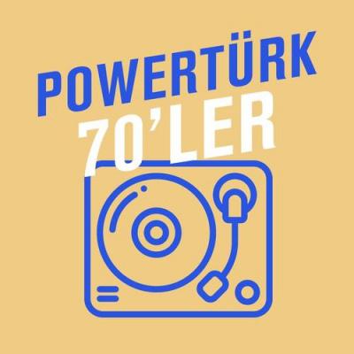 Powertürk: 70'ler
