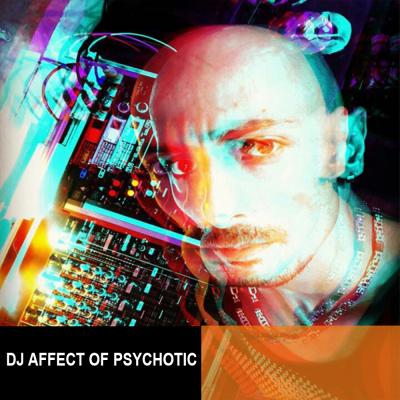 Dj Affect Of Psychotic