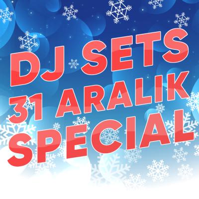 Dj Sets 31 Aralık 2020 Special