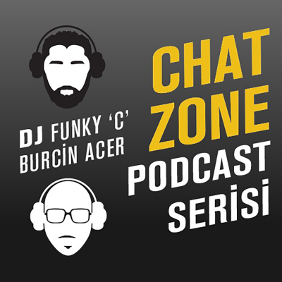 Chat Zone Podcast Serisi