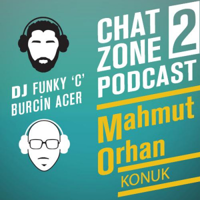 Chat Zone Podcast Serisi / 2
