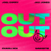 Joel Corry x Jax Jones - OUT OUT (feat. Charli XCX & Saweetie)