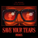 The Weeknd Feat. Ariana Grande - Save Your Tears (Remix)
