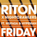 Riton x Nightcrawlers ft. Mufasa & Hypeman - Friday (Dopamine Re-Edit)