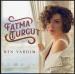 Fatma Turgut - Ben Vardım