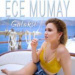 Ece Mumay - Galaksi