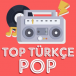 Top Türkçe Pop
